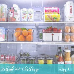 Fridge Organization During our Refresh 2020 5 Day Challenge